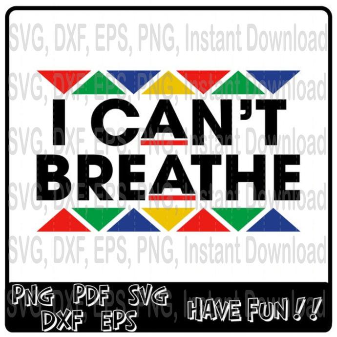 I Can't Breathe svg, Black Lives Matter svg, All Lives Matter svg, 1673674