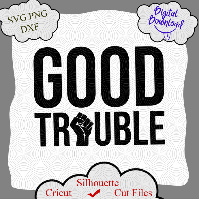 John Lewis Quote SVG, Get In Trouble svg, Good Trouble svg, John Lewis T-Shirt,