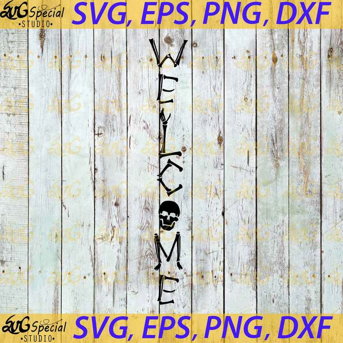 Pirate Welcome Sign Svg, Skeleton Welcome Sign Svg, Vertical Signs Svg, Porch