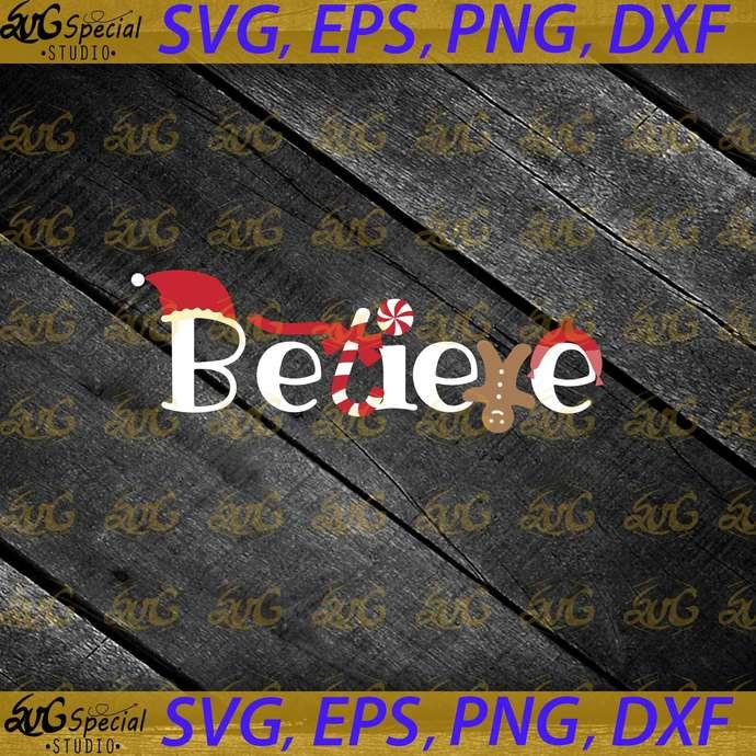 Believe Christmas Svg, Believe Svg, Christmas Svg, Gift Svg, Candy Svg, Cricut,
