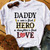 Daddy A Son's First Hero A Daughter's First Love SVG, Quote SVG, Funny SVG,