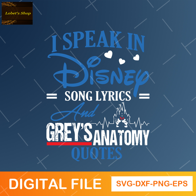 Mickey And Minnie I Speak In Disney Song Lyrics And Grey's Anatomy Quotes Svg