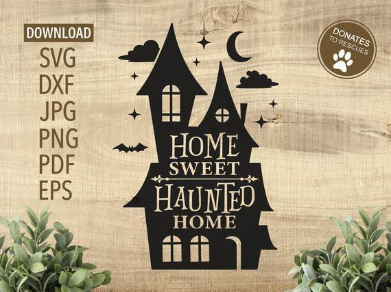 Home Sweet Haunted Home Stencil Svg By Halloween S Shop On Zibbet