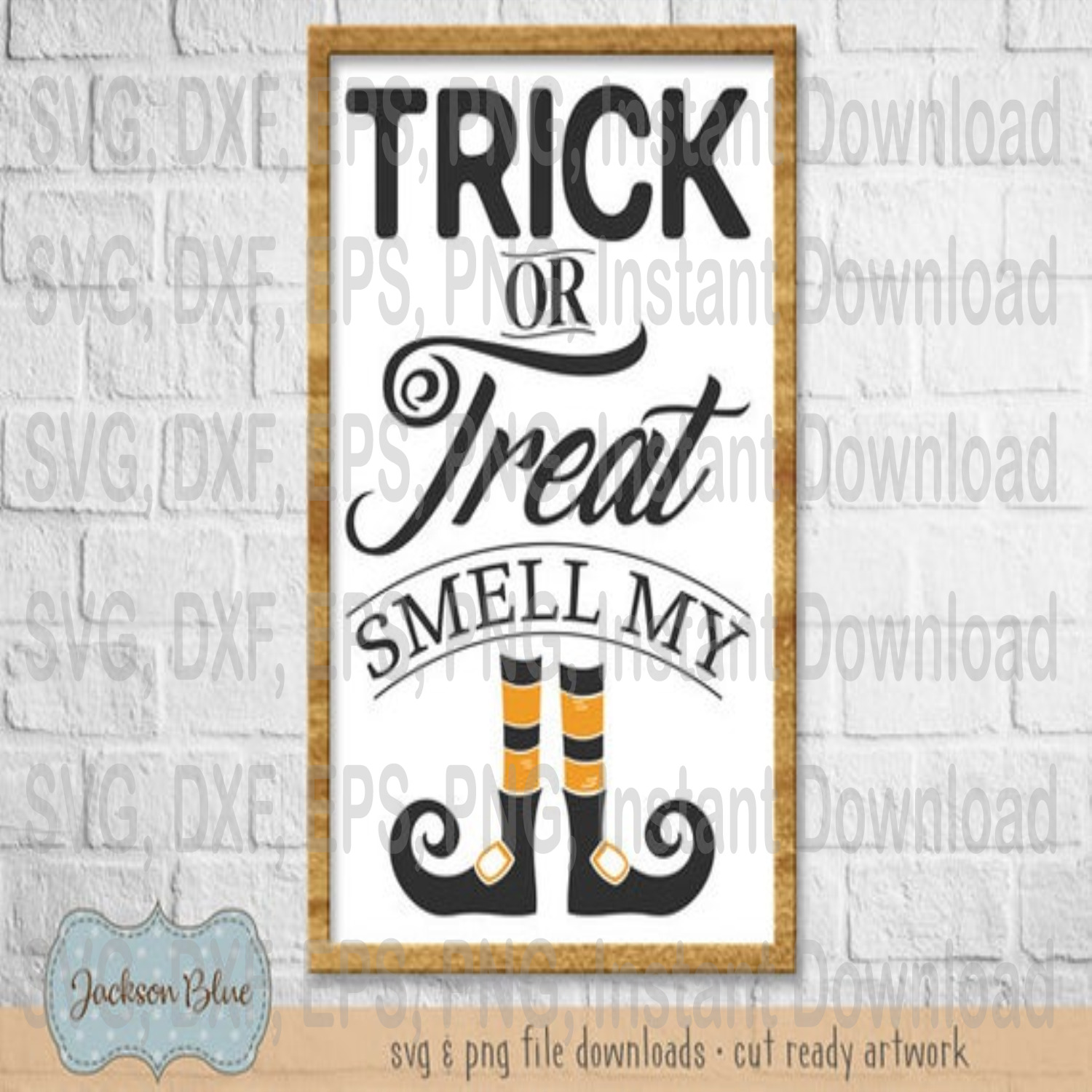 Trick Or Treat Smell My Feet Svg By Loves Halloween Svg On Zibbet