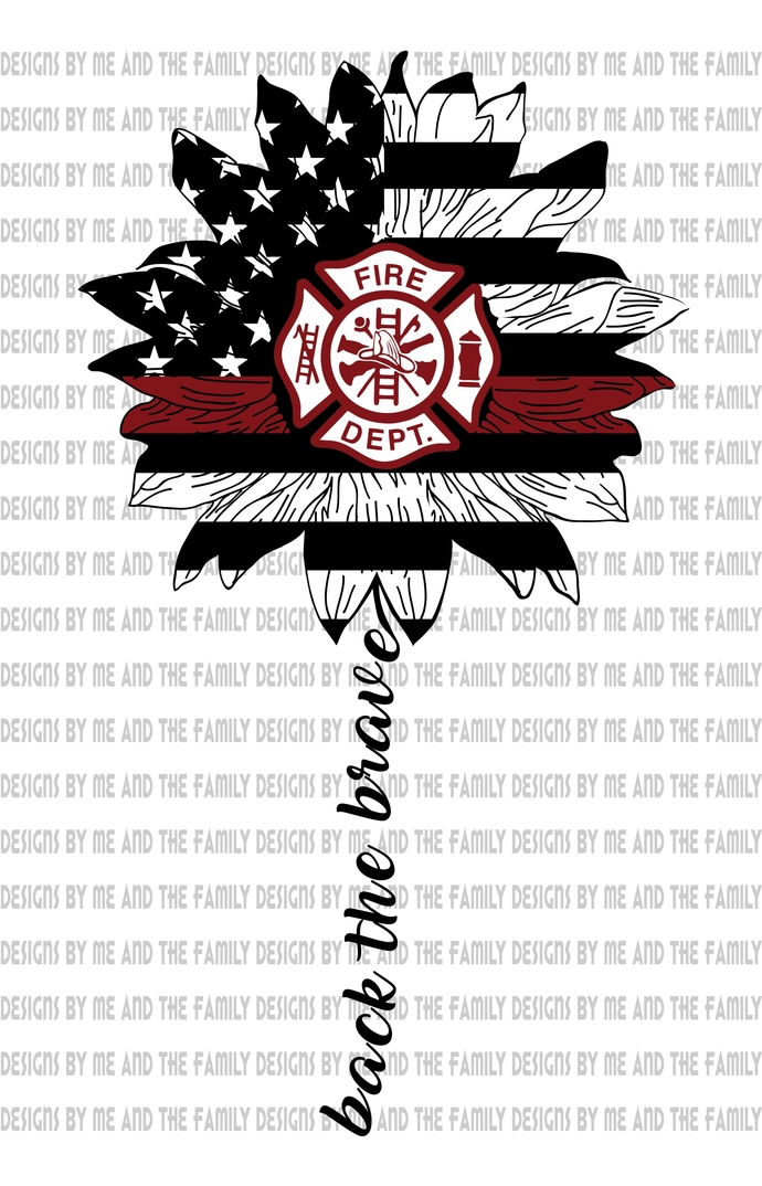 Back the Brave, Fire Fighter, Volunteer Fire Fighter, thin red line, Police,