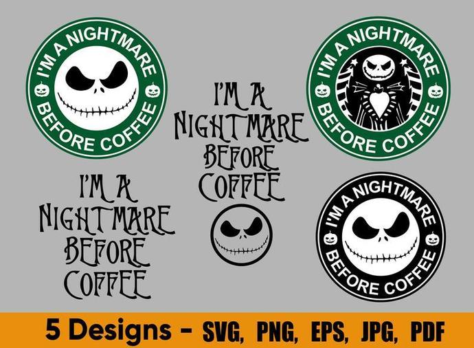 I M A Nightmare Before Coffee Svg Coffee Cup Svg By Edie On Zibbet