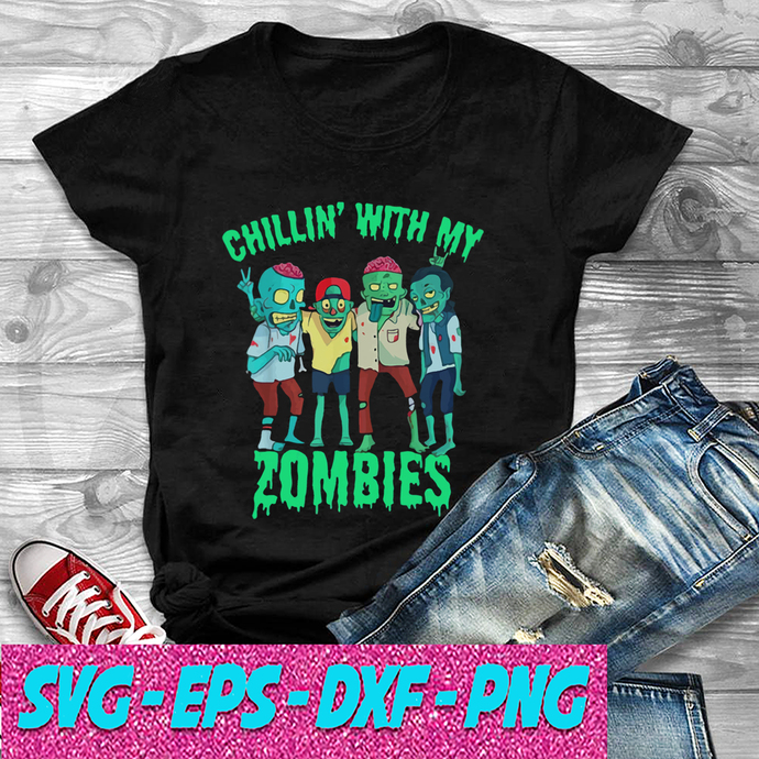 Chillin With My Zombie's Halloween Boys Kids 7Zombie SVG , EPS , DXF , PNG