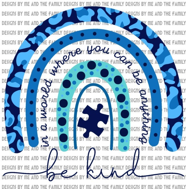 In a world where you can be anything be kind rainbow, autism awareness, the