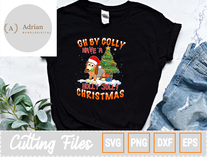 Oh By Golly Have A Holly Jolly Christmas SVG/ Merry Christmas SVG/Holly Jolly