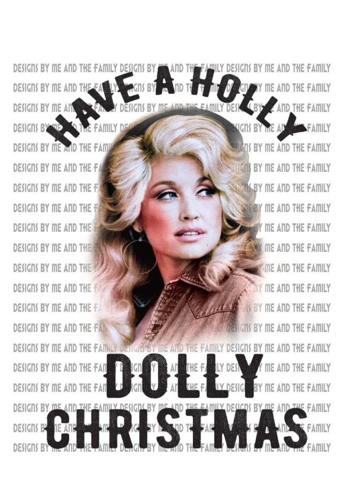 Have a Holly Dolly Christmas,  Santa Clause, St. Nick Holiday Festivity