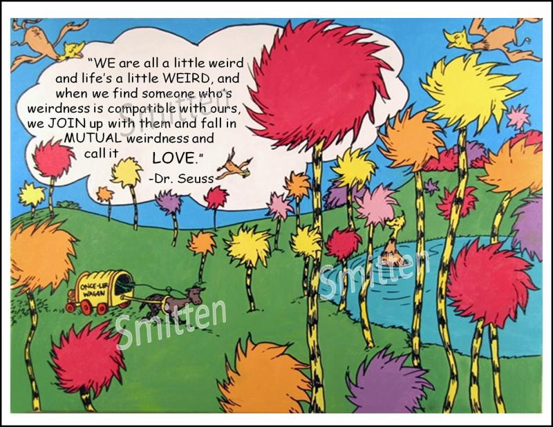 Dr Seuss Love Quote Beauteous Drseuss Weird Love Quote Art Print Card  Sheliciousbling