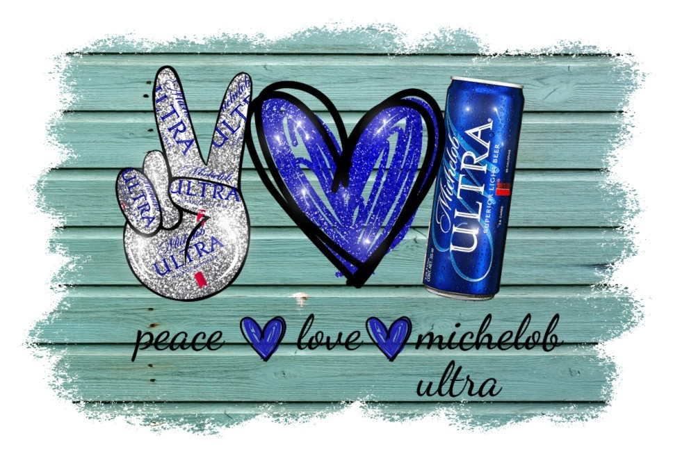 Peace Love Michelob , this ultras for you, great for t-shirt or mask design,