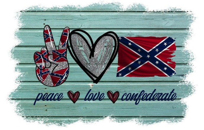 Peace Love Confederate, Southern Pride, great for t-shirt or mask design, my