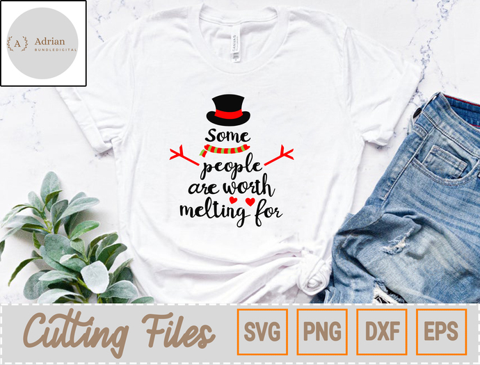 Merry Christmas SVG/ Some People Are Worth Melting For, Christmas SVG, Snowman