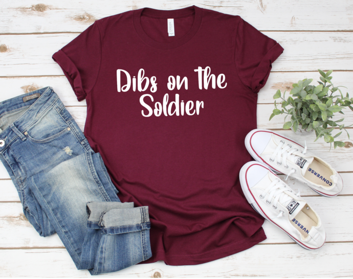 Dibs on the Soldier Shirt, Soldier Wife Shirt, Soldier Girlfriend Shirt, Custom