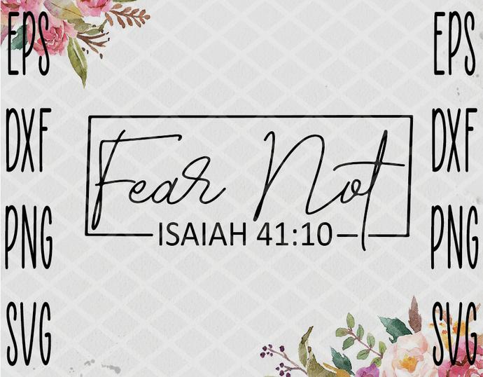 Fear Not Isaiah svg