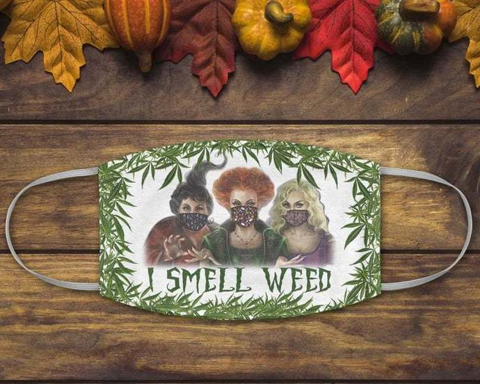 I Smell Weed Hocus Pocus Mask, Sanderson Sisters Face Mask, Winifred Sarah Mary,