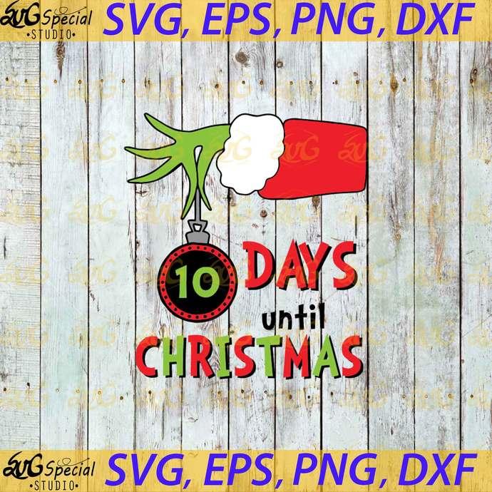 Grinch Christmas Countdown Cut File Set in Svg, Hand Grinch Svg, Grinch Svg, Dr