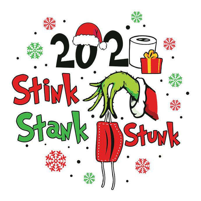 Christmas Grinch 2020 Stink Stank Stunk Svg The By Bellashop On