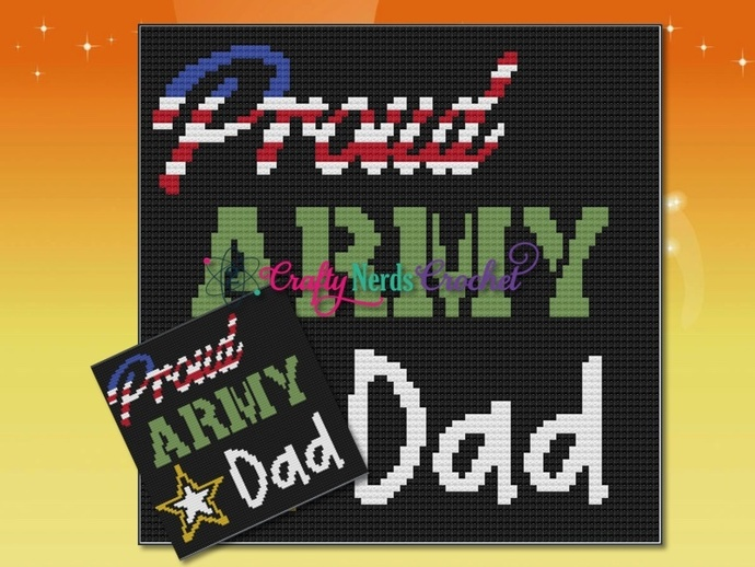 Proud Army Dad Pattern Graph With Mini C2C Written