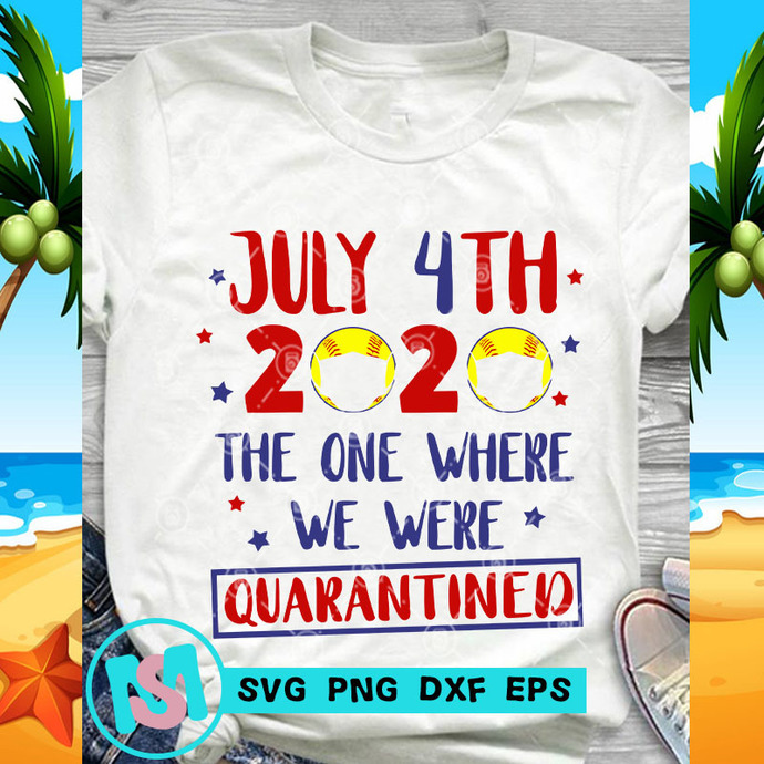 July 4th 2020 The One Where We Were Quarantined SVG, Quarantined SVG, Covid-19