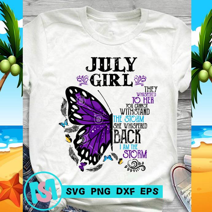 July Girl Butterfly SVG, July Girl SVG, Butterfly SVG, Quote SVG, Funny SVG,