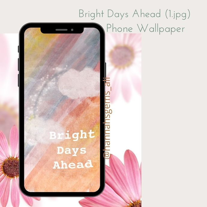 Bright Days Ahead Digital Smart Phone Wallpaper