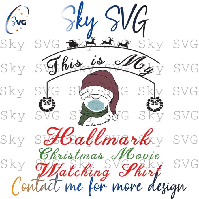 This Is My Hallmark Christmas Movies Watching Shirt, Christmas Svg, Hallmark