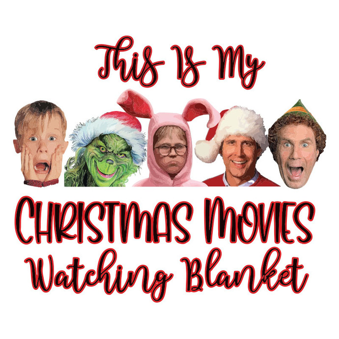 This Is My Christmas Movies Watching Blanket Sublimation Christmas PNG Digital