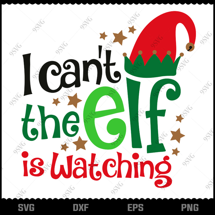 Bundledigital Grinch I Can't The Elf Is Watching SVG, Merry Christmas SVG,