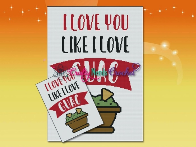 I Love You Like Guac Pattern Graph With SIngle Crochet Written