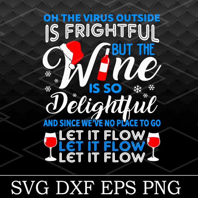 Bundledigital Oh The Viruts Outside Is Frightful But The Wine Is So Delightful
