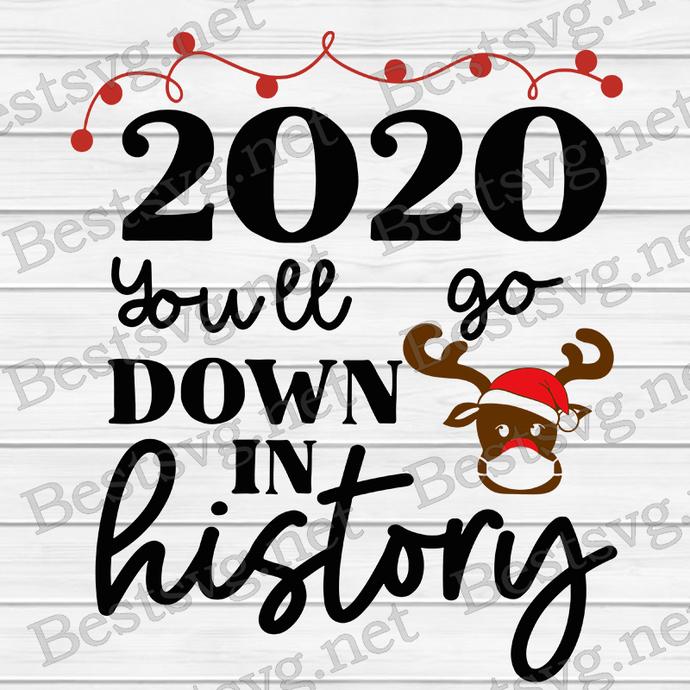 Bundledigital 2020 You'll Go Down In History SVG, Reindeer Face SVG, Reindeer