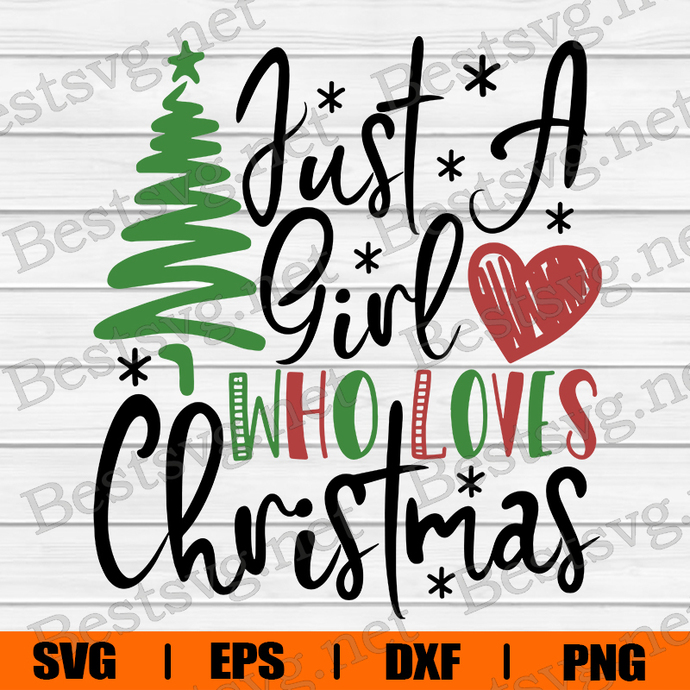 Bundledigital Just A Girl Who Loves Christmas SVG, Christmas Tree SVG, Chrismast