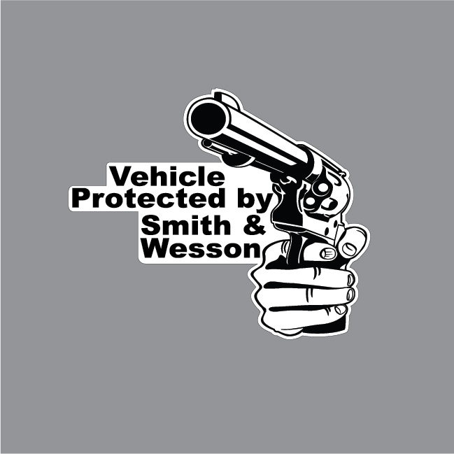 """Vehicle Protected By Smith & Wesson 6"""" wide x 5"""" tall Vinyl Decal FREE SHIPPING"""
