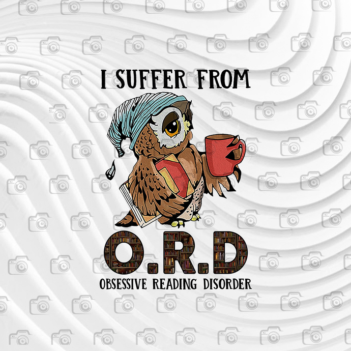 I Suffer From ORD, Funny Book, Book Worm, Book Lover PNG