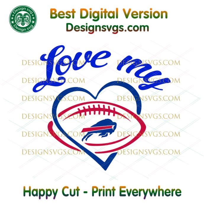Love My Buffalo Bills Svg, Sport Svg, Football Svg, Football Teams Svg, NFL Svg,