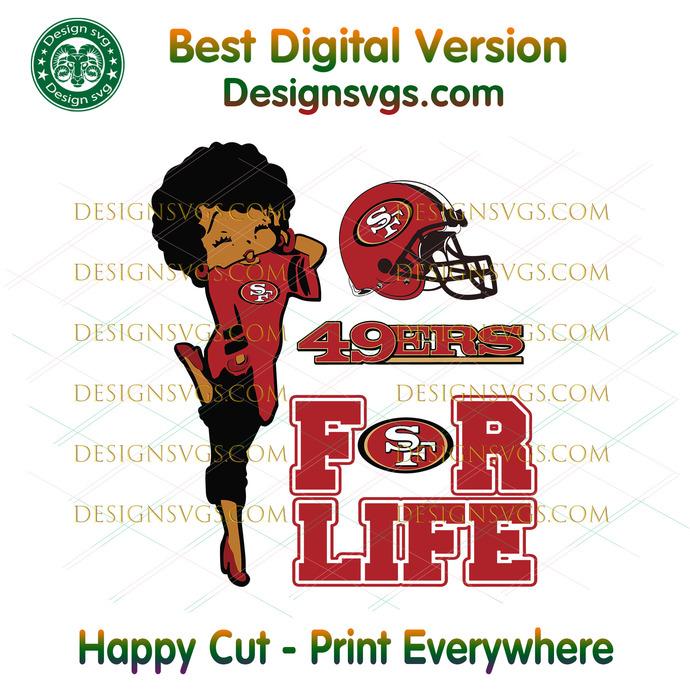 San Francisco 49ers For Life Svg, Sport Svg, San Francisco 49ers, 49ers Svg,
