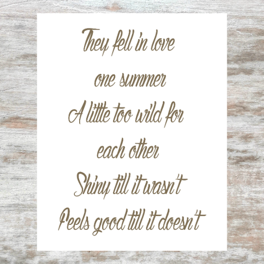 They fell in love one summer - Little too Wild for each other - Shinny til it