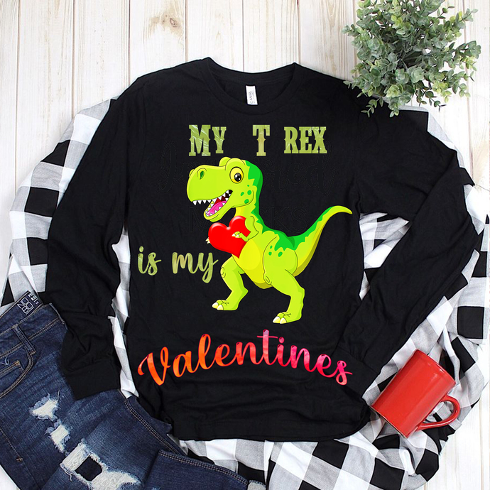 My t rex is my valentines vector, My t rex is my valentine PNG, Valentines PNG,