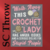 Crazy Crochet Lady - SC Throw - Graph + Written line by line color coded