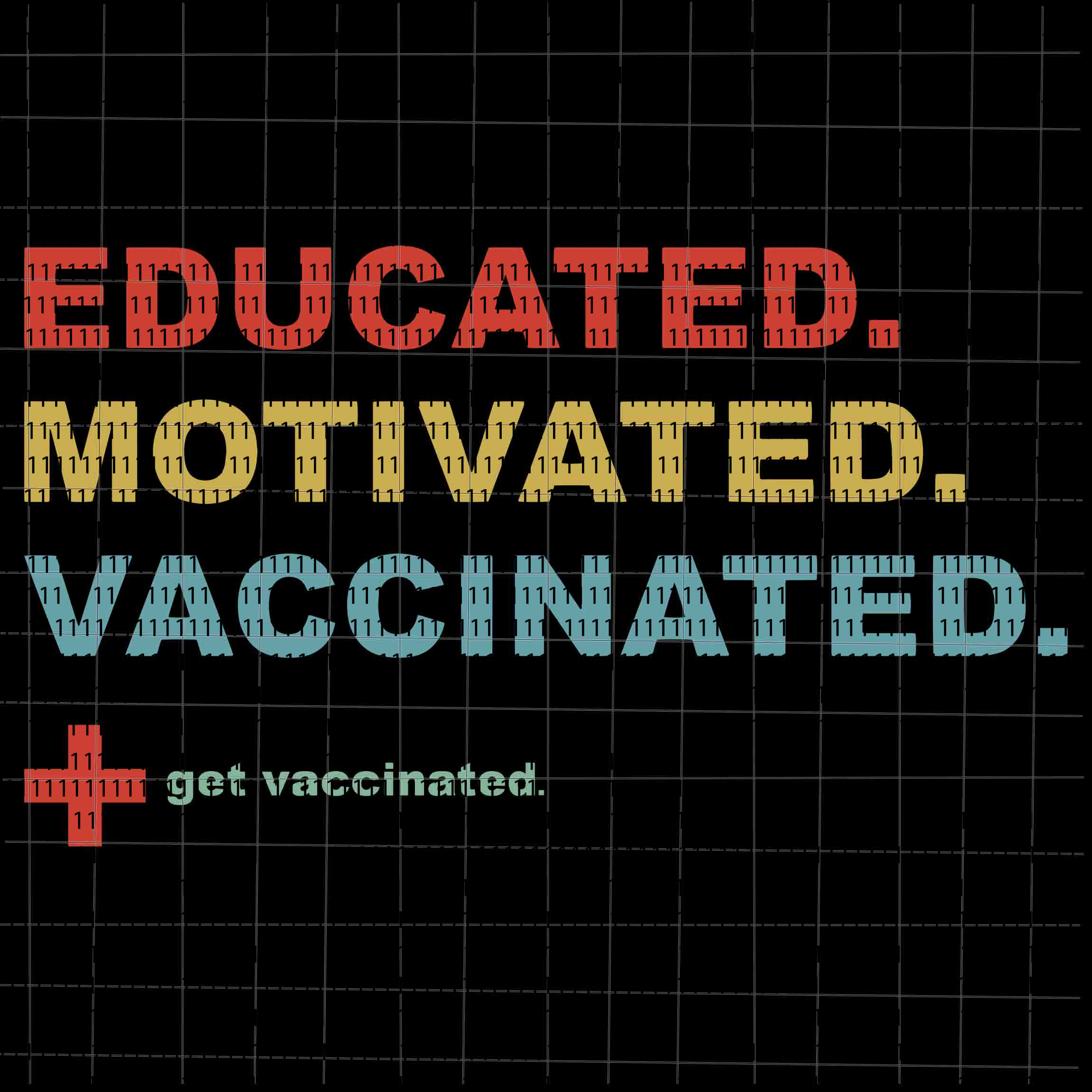 Vaccinated Motivated Vaccinated svg, Get Vaccinated svg, Vaccinated Vaccine Pro