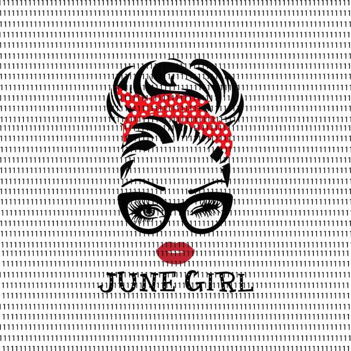 June girl svg, face eys svg, winked eye svg, June birthday svg, birthday vector,