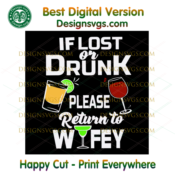 If Lost Or Drunk Please Return To My Wife Svg, Trending Svg, Marriage Svg,