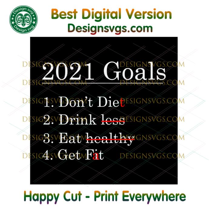 New Year 2021 Goals Svg, Trending Svg, New Year Goals, Goals Svg, 2021 Goals
