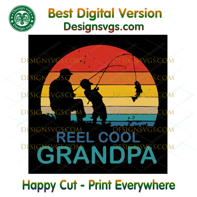 Reel Cool Grandpa Svg, Trending Svg, Reel Grandpa Svg, Cool Grandpa Svg, Grandpa