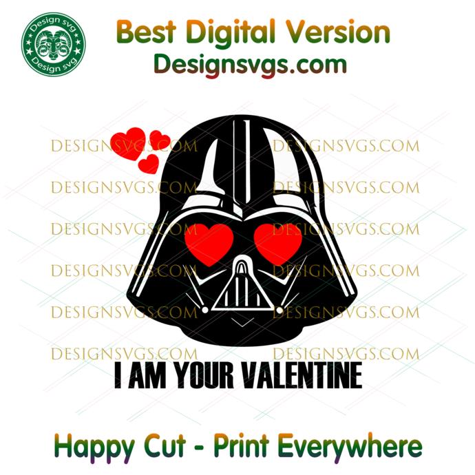 I Am Your Valentine Darth Vader Svg, Trending Svg, Star Wars Svg, Valentine Svg,