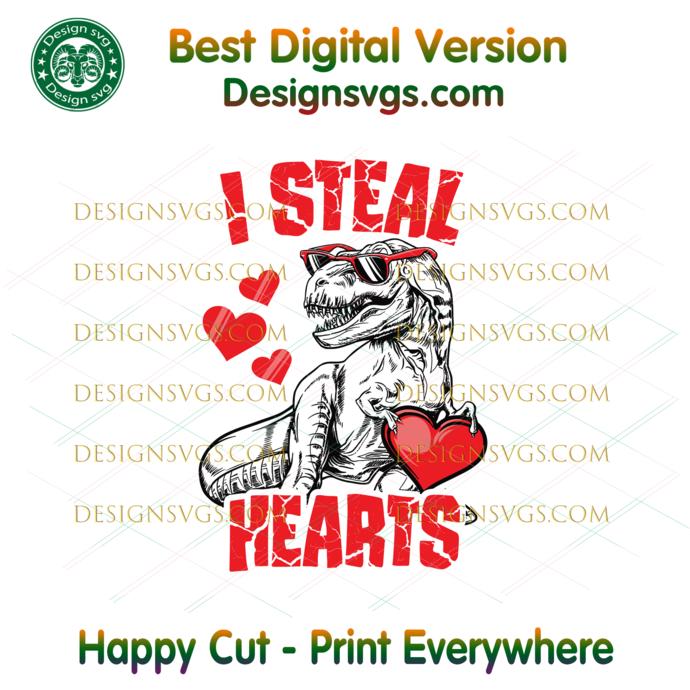 T Rex Dinosaur I Steal Hearts Svg, Valentine Svg, Valentine Gift Svg, Valentines