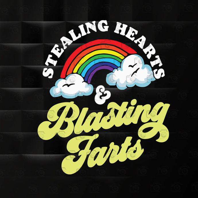 Stealing Hearts & Blasting Farts, Funny Rainbow, Valentines, Valentine's Day
