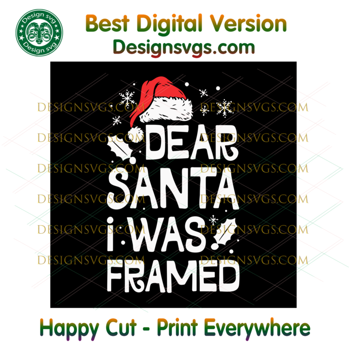 Dear Santa I Was Framed Svg, Christmas Svg, Xmas Svg, Christmas Gift, Merry